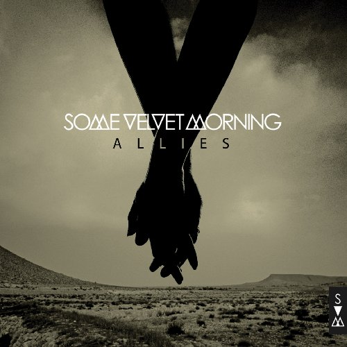 Some Velvet Morning – Allies