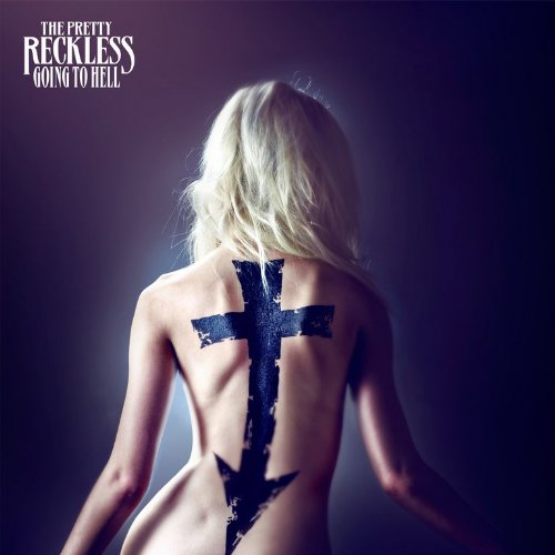 The Pretty Reckless – Going To Hell