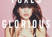 Foxes – Glorious