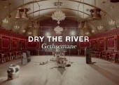 WATCH: Dry the River – 'Gethsemame'