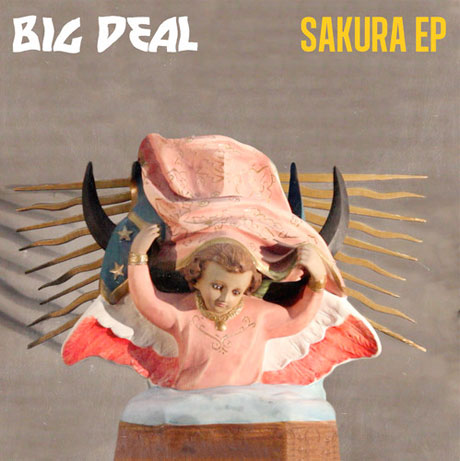 Big Deal – Sakura EP