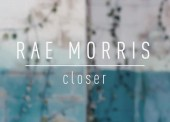WATCH: Rae Morris – 'Closer'