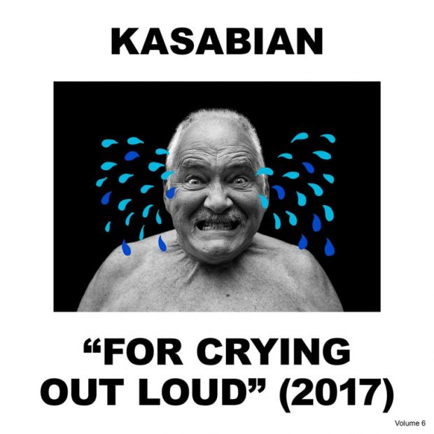 Kasabian – 'For Crying Out Loud'