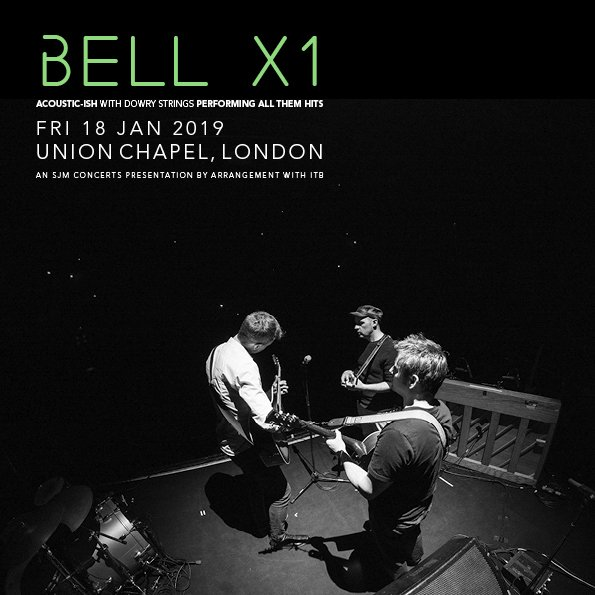 Irish Troubadours Bell X1 Announce London Show