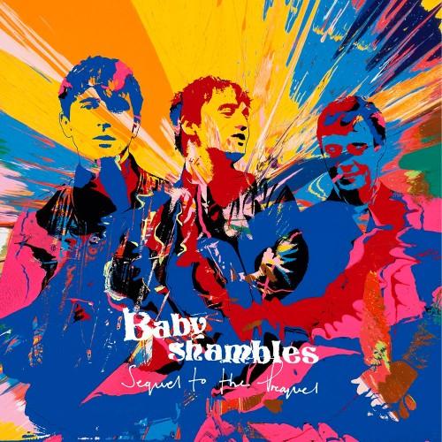 Babyshambles – Sequel to the Prequel