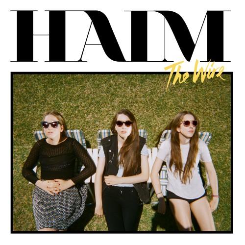 Haim – 'The Wire'