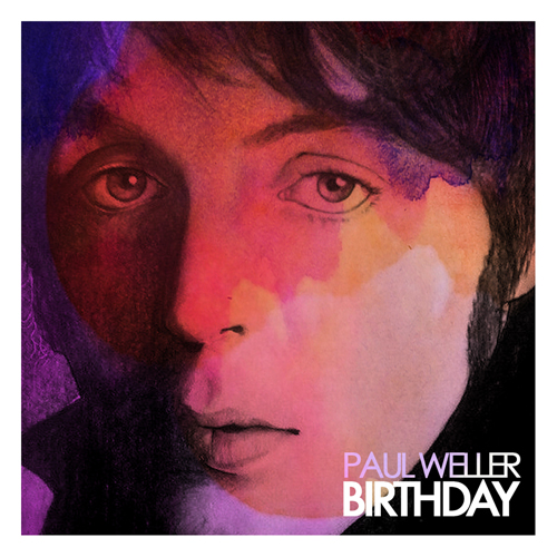 Paul Weller – 'Birthday'