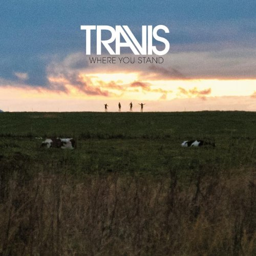 Travis – Where You Stand