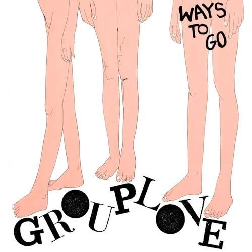 Grouplove – 'Ways to Go'
