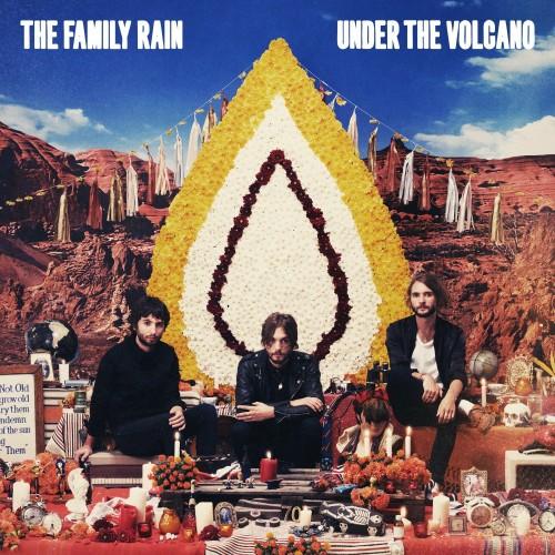 The Family Rain – Under The Volcano