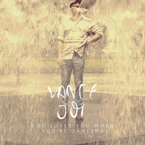 Vance Joy – God Loves You When You're Dancing EP
