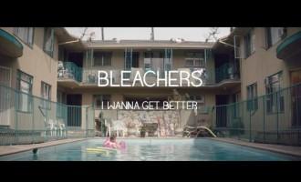 WATCH: Bleachers – 'I Wanna Get Better'