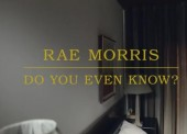 WATCH: Rae Morris – 'Do You Even Know?'