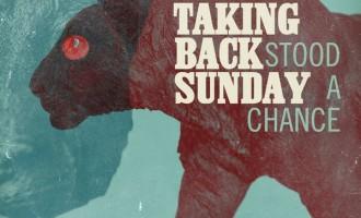 WATCH: Taking Back Sunday – 'Stood A Chance'