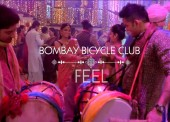 WATCH: Bombay Bicycle Club – 'Feel'