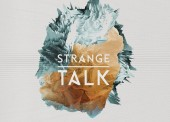 Strange Talk – Cast Away
