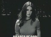 LISTEN: Lana Del Rey – 'Shades of Cool'