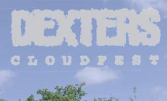 WATCH: Dexters – 'Cloudfest'