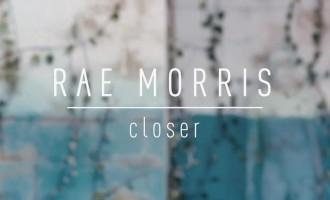WATCH: Rae Morris – 'Closer'