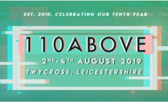 110 Above Announce First Artists For 10th Birthday Bash