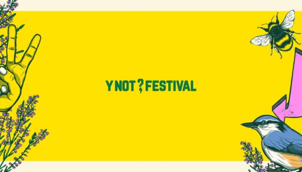 Y NOT FESTIVAL 2020: Line Up Unveiled